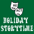 Holiday Storytime with ReAct Theatre